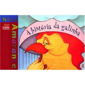 Historia da Galinha, A