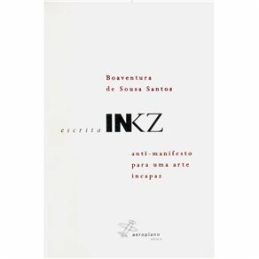 Escrita Inkz: Anti-manifesto para uma Arte Incapaz