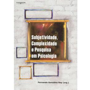 Subjetividade, Complexidade e Pesquisa em Psicologia