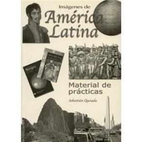Imagenes de America Latina: Libro de Ejercicios