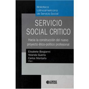Servicio Social Critico Hacia La Construccion Del Nuevo Proyeto Etico
