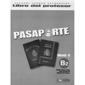Pasaporte: Libro Del Profesor - Nivel 4 B2
