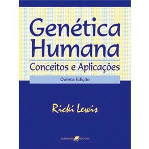 Genética Humana: Conceitos e Aplicações