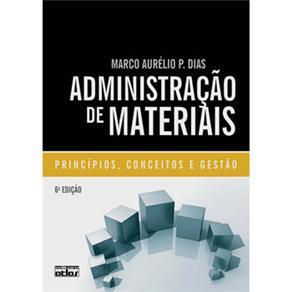 Administração de Materiais: Princípios, Conceitos e Gestão