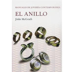 El Anillo - Manualles de Joyería Contemporánea