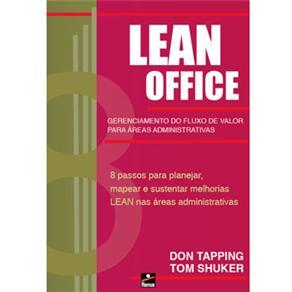 Lean Office: Gerenciamento do Fluxo de Valor para Áreas Administrativas