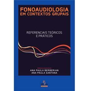 Fonoaudiologia em Contextos Grupais