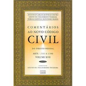 Comentarios ao Novo Codigo Civil (arts. 1511 a 1590)volume Xvii
