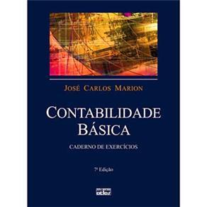 Contabilidade Básica: Caderno de Exercícios - José Carlos Marion - 7ª Edição