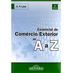 Essencial de Comércio Exterior de a A Z