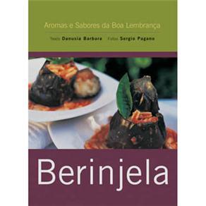 Berinjela - Edição de Bolso - Associação dos Restaurantes da Boa Lembrança, Danubia Barbara e Sergio Pagana