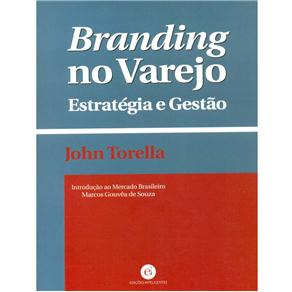 Branding no Varejo: Estratégia e Gestão