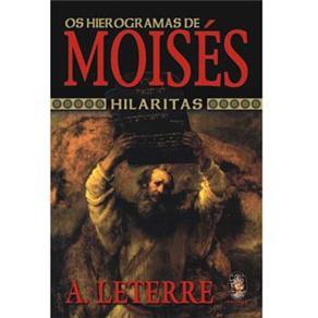 Hierrogramas de Moises, os - Hilaritas