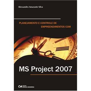 Planejamento e Controle de Empreendimentos Com Ms Project - Alexsandro Amarante Silva