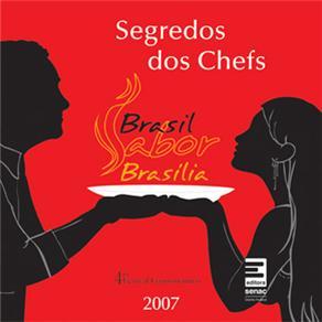 Segredos dos Chefs: Brasil Sabor Brasília 2007