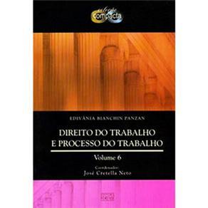 Colecao Compacta - Direito do Trabalho e Processo - Volume Vi