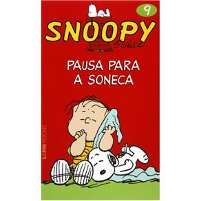 Snoopy 9 - Pausa para a Soneca - Col. L&pm Pocket