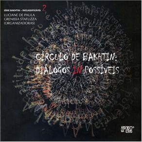 Círculo de Bakhtin: Diálogos In Possíveis - Volume 2