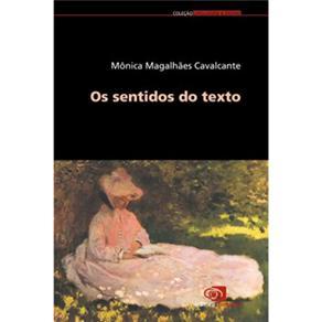Os Sentidos do Texto - Mônica Magalhães Cavalcante