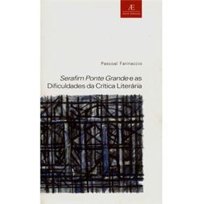Serafim Ponte Grande e as Dificuldades da Critica Literaria