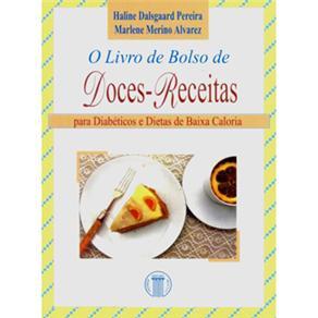 Livro de Bolso de Doces-receitas: para Diabeticos e Dietas de Baixa Caloria