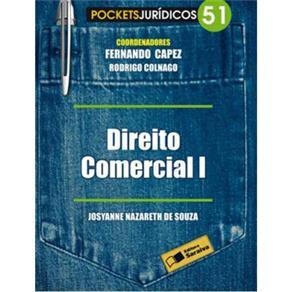Direito Comercial 1 - Vol. 51 - Col. Pockets Juridicos