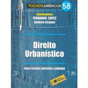 Direito Urbanístico - Vol. 58 - Coleção Pockets Jurídicos