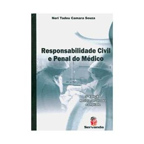 Responsabilidade Civil e Penal do Médico