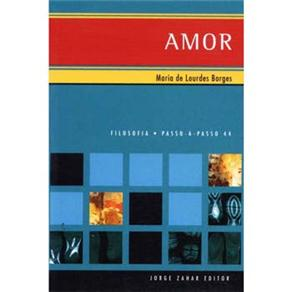 Amor - Filosofia Passo-a-passo
