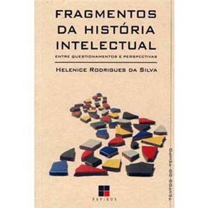 Fragmentos da Historia Intelectual