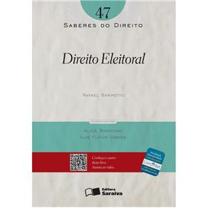 Saberes do Direito - Direito Eleitoral - Volume 47