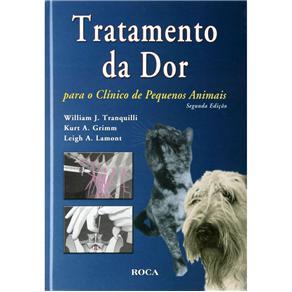 Tratamento da Dor para o Clinico de Pequenos Animais