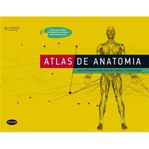 Atlas de Anatomia: para Profissionais das Áreas de Estética e Cosmetologia