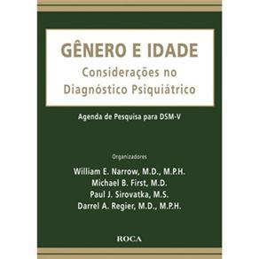 Gênero e Idade – Considerações no Diagnóstico Psiquiátrico