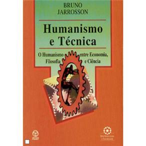 Humanismo e Técnica