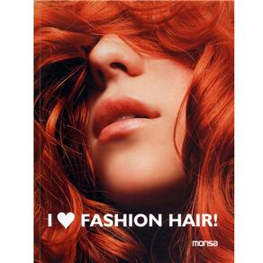 I Love Fashion Hair - Bilíngue