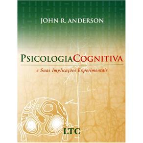 Psicologia Cognitiva e Suas Implicações Experimentais