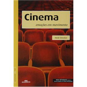 Cinema - Emocoes em Movimento - Nova Ortografia