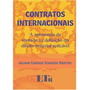 Contratos Internacionais: a Autonomia da Vontade na Definição do Direito Material Aplicável