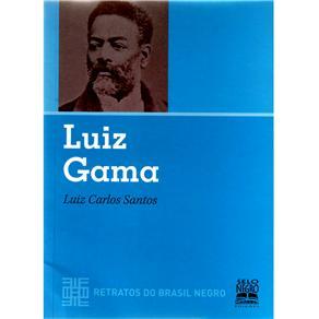 Luiz Gama - Coleção Retratos do Brasil Negro