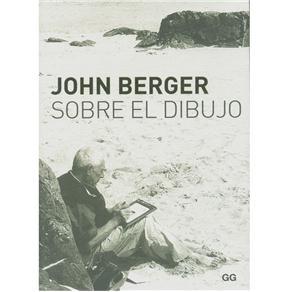 Sobre El Dibujo - John Berger
