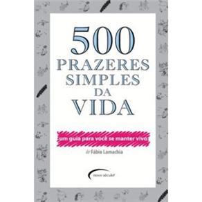 500 Prazeres Simples da Vida