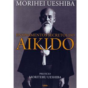 Ensinamentos Secretos do Aikido