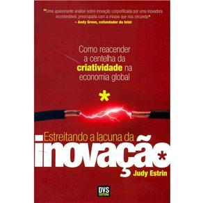 Estreitando a Lacuna da Inovação: Como Reacender a Centelha da Criatividade na Economia Global