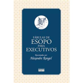 Fábulas de Esopo para Executivos