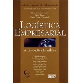 Logística Empresarial: a Perspectiva Brasileira