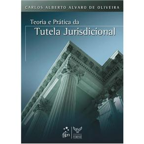 Teoria e Pratica da Tutela Jurisdicional