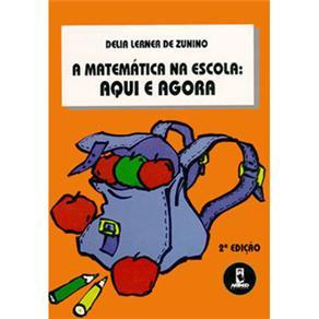 Matematica na Escola Aqui e Agora