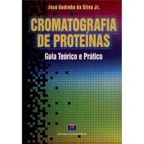 Cromatografia de Proteinas Guia Teorico e Pratico