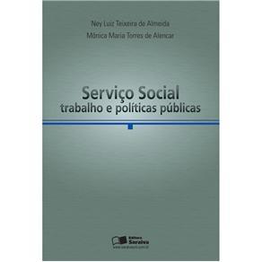 Servico Social, Trabalho e Politicas Publicas (anhanguera)